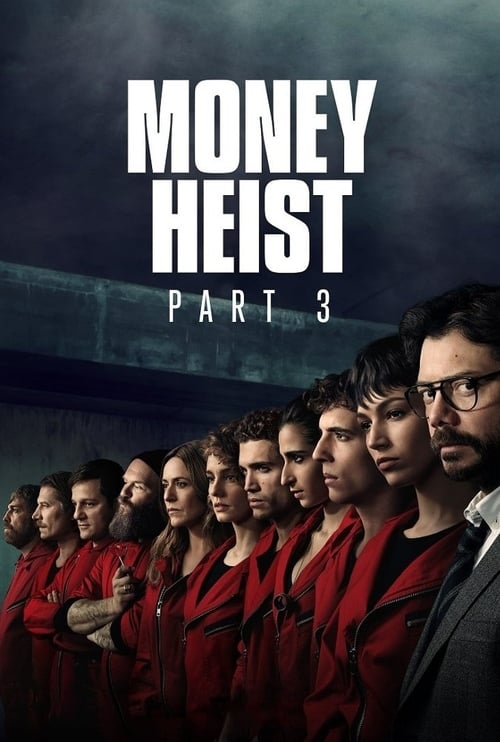 Money Heist: Season 3
